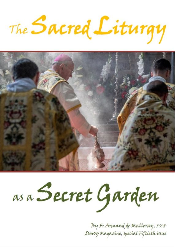 This image has an empty alt attribute; its file name is Dowry-50-Front-Cover-The-Sacred-Liturgy-as-a-Secret-Garden-1-570x808.jpg